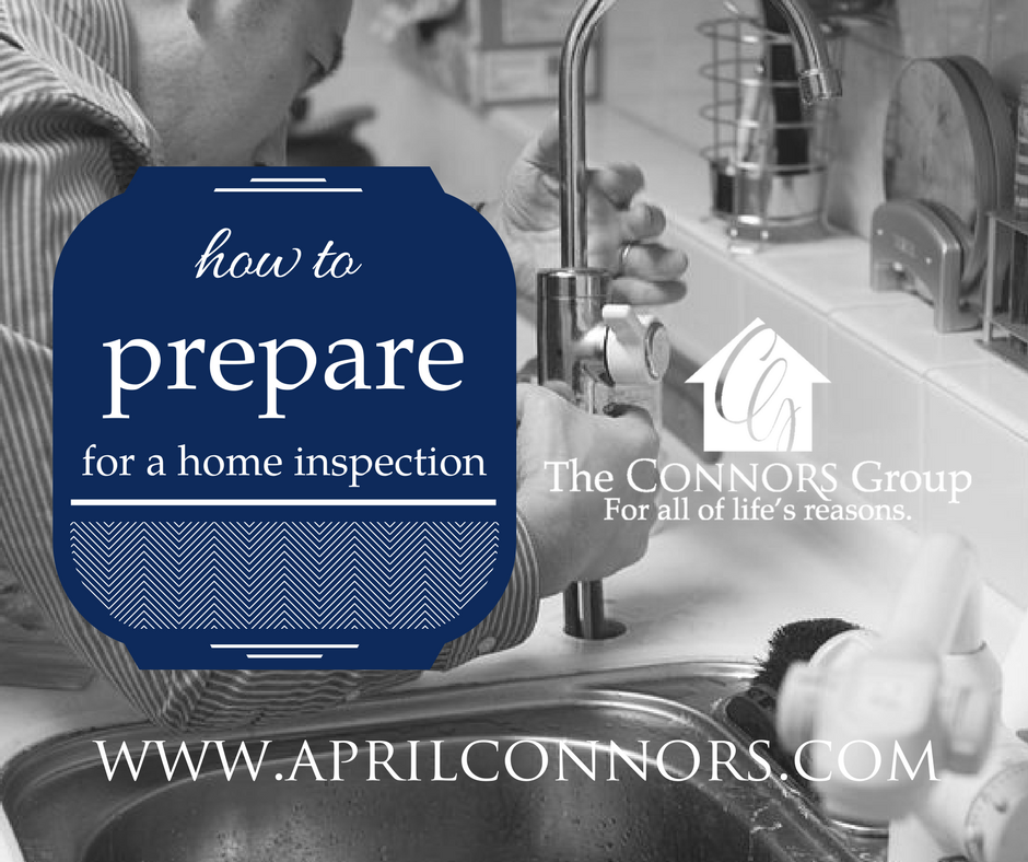 How To Prepare For Home Inspection The Connors Group